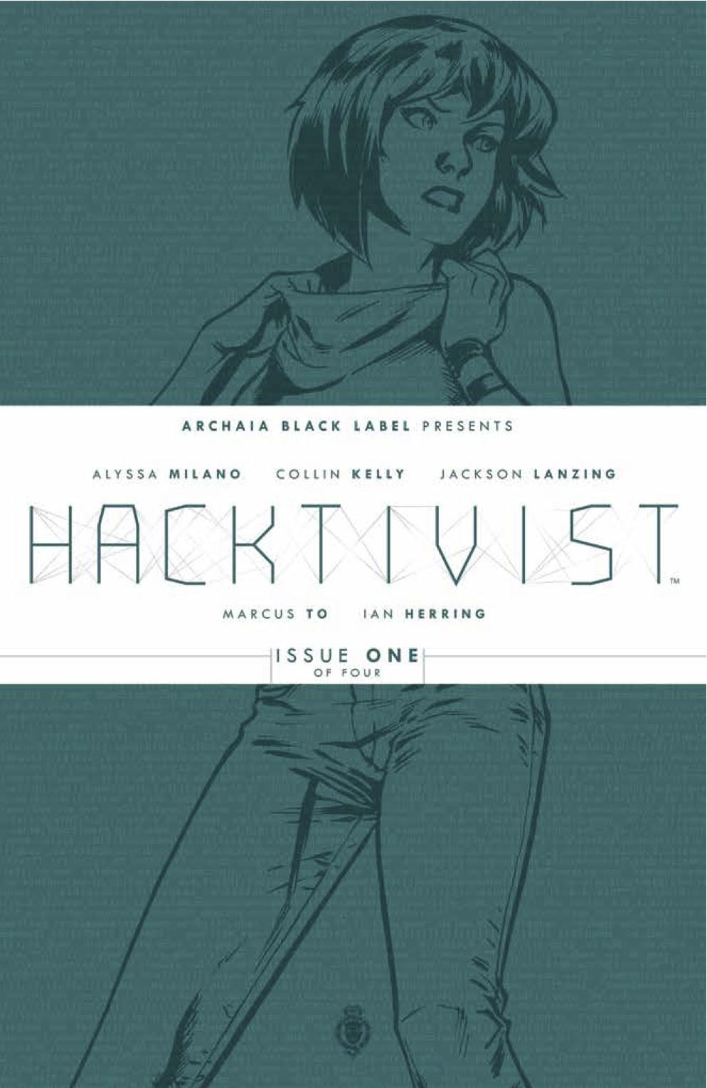 Archaia Announces Alyssa Milano's Cyber Thriller Limited Series Hacktivist