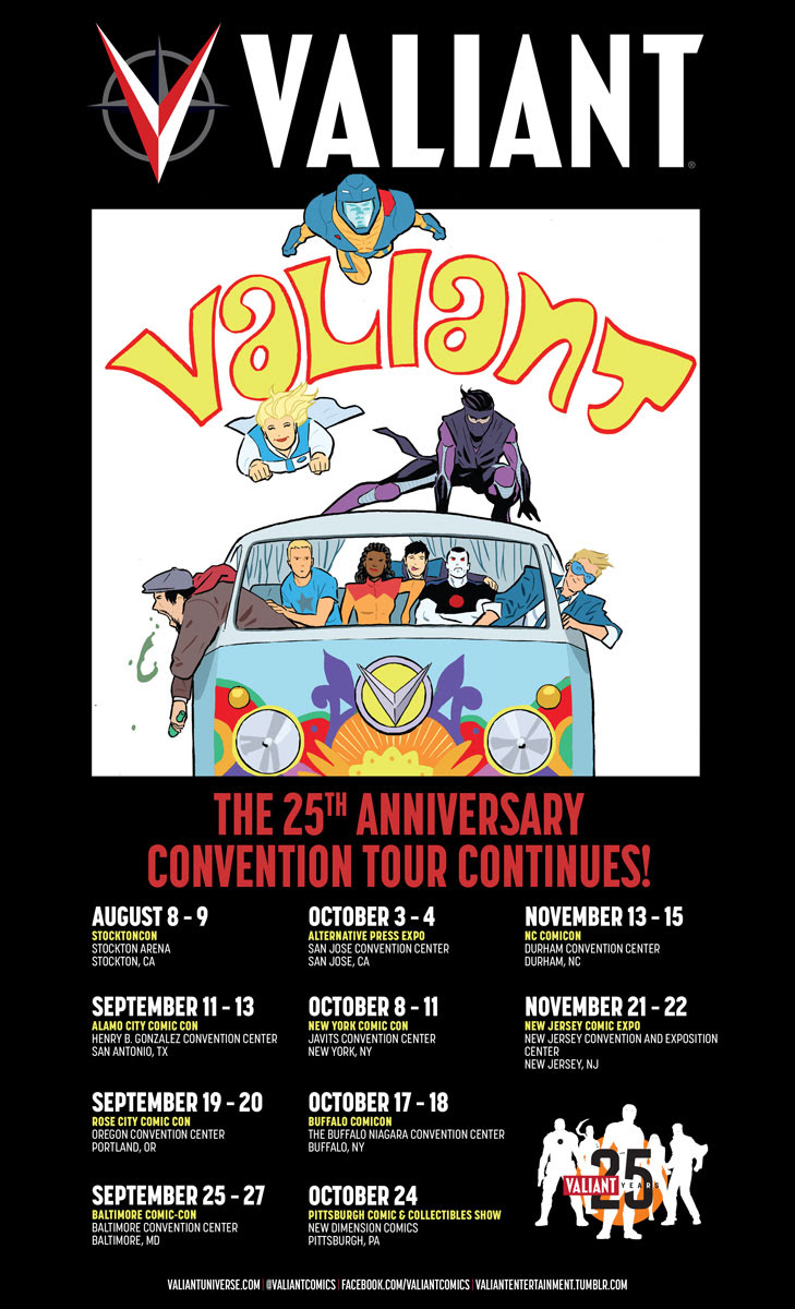 The Valiant 25th Anniversary Convention Tour Adds New Dates for Summer and Beyond –  Beginning at StocktonCon 2015