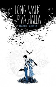 archaia_long_walk_to_valhalla_hc (Long Walk to Valhalla Review: Walking with Greatness)
