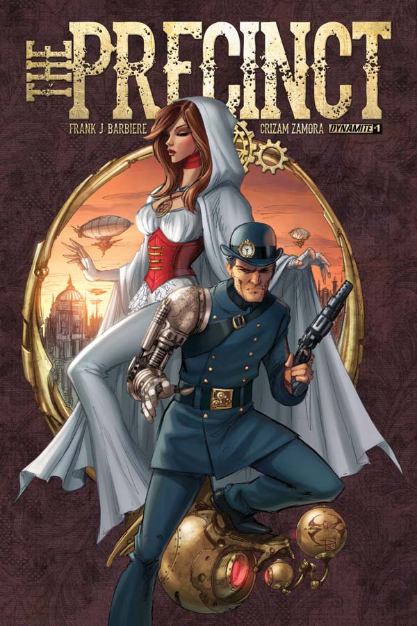 Dynamite Announces December Release of The Precinct, the All New Steampunk, Sci Fi Comic Book Series by Frank J. Barbiere and Crizam Zamora