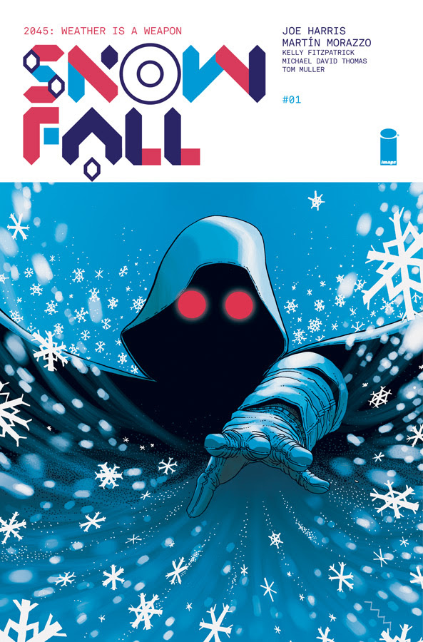 Snowfall Brings Deadly Chill to Dystopian Genre + Preview!