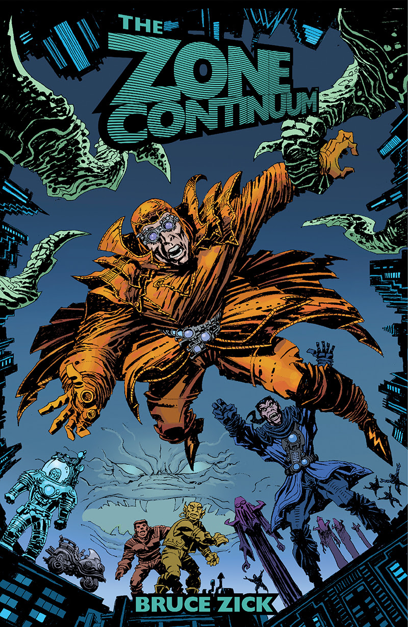 """Bruce Zick's """"Zone Continuum"""" Gets Graphic Novel"""