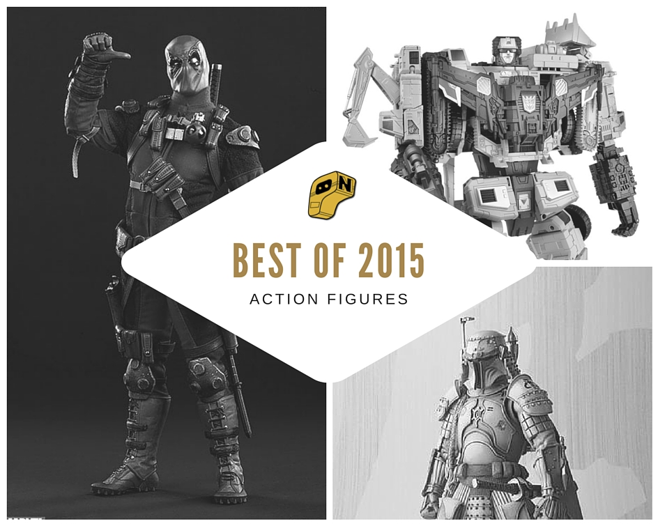 Best of 2015- Action Figures