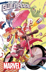 The_Unbelievable_Gwenpool_1_Cover (THE UNBELIEVABLE GWENPOOL #1 Explodes Into Comic Shops This April!)