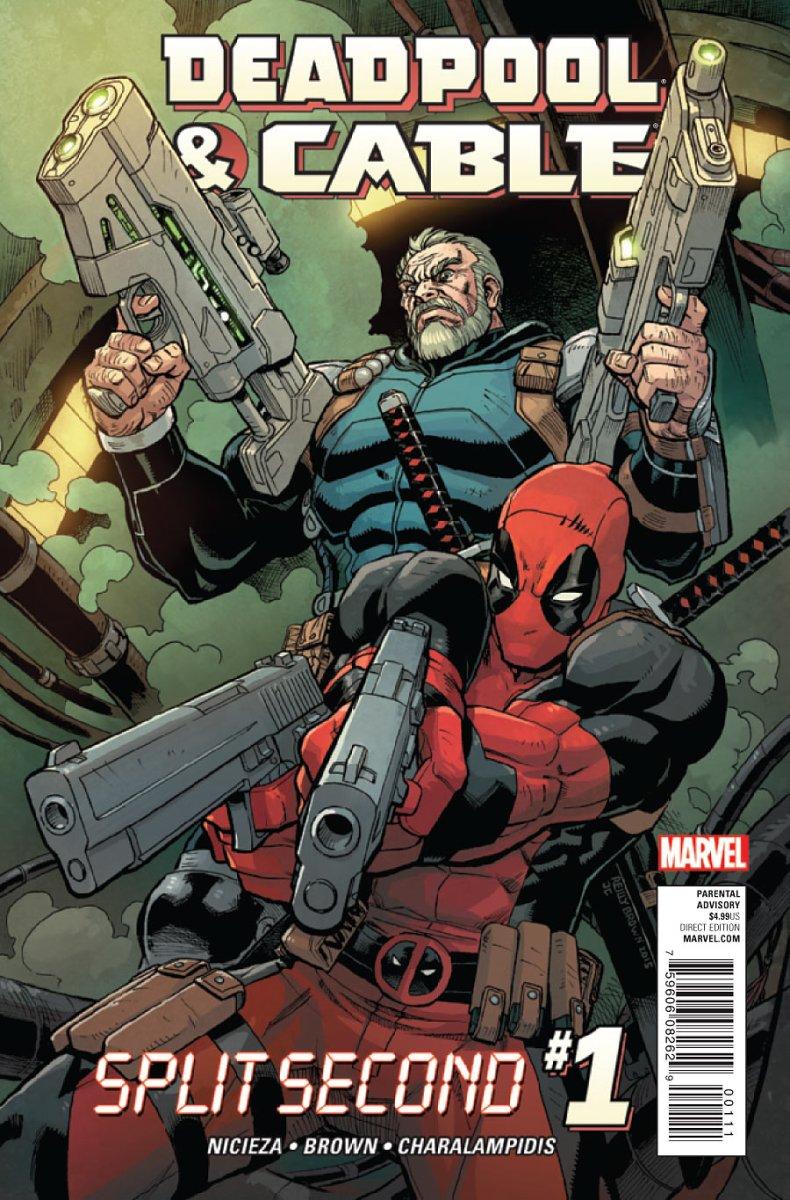 Deadpool & Cable: Split Second #1 Review- One Crazy Second