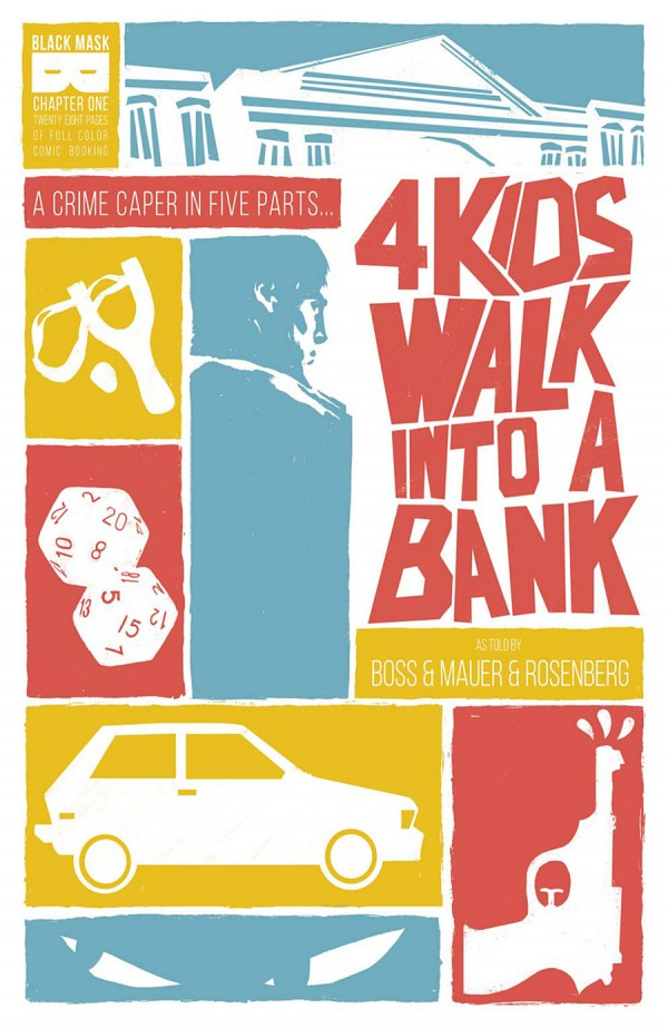 4 Kids Walk Into a Bank #1 Review