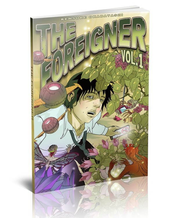 Let's Kickstart This! The Foreigner- Volume 1