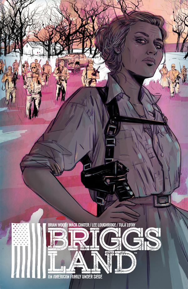 Brian Wood Launches New Comic Book Series Briggs Land, Television Adaptation in the Works at AMC