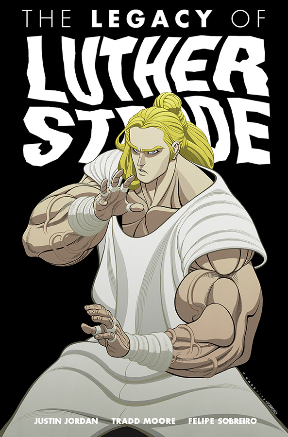Legacy of Luther Strode's Stunning Conclusion Arrives in Paperback this July