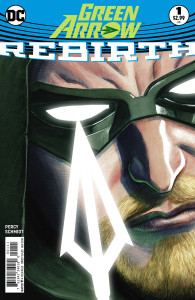green-arrow-rebirth-1 (Green Arrow Rebirth #1 Review: Hits Its Mark)