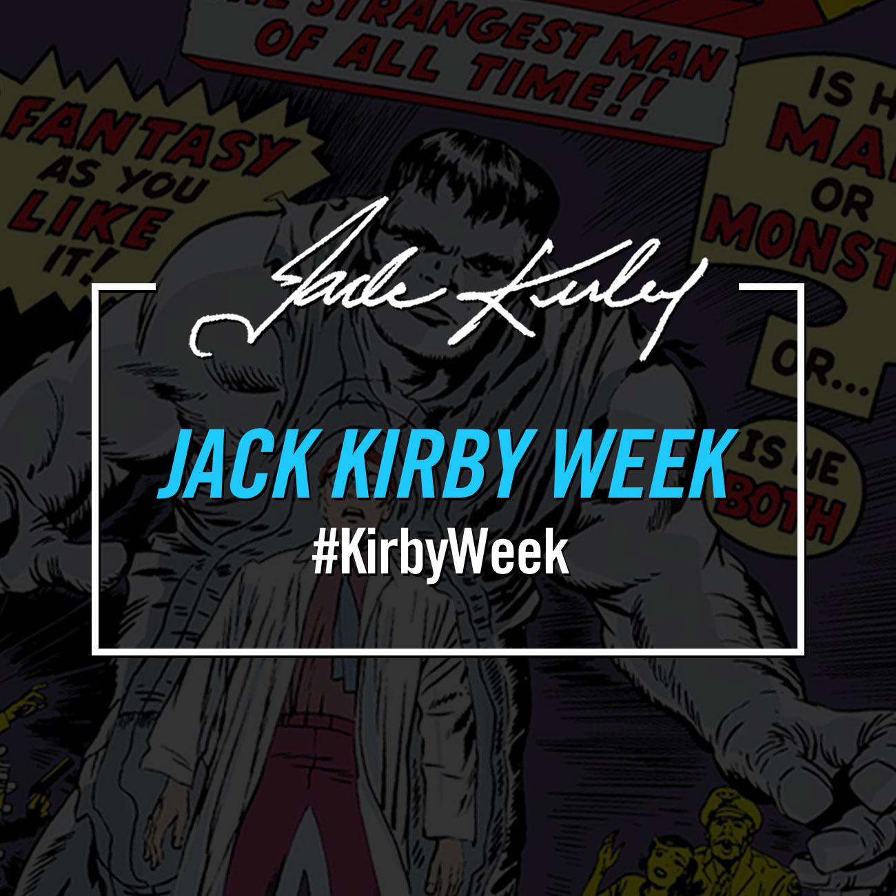 "Marvel Honors Jack ""The King"" Kirby with a Week Long Celebration"