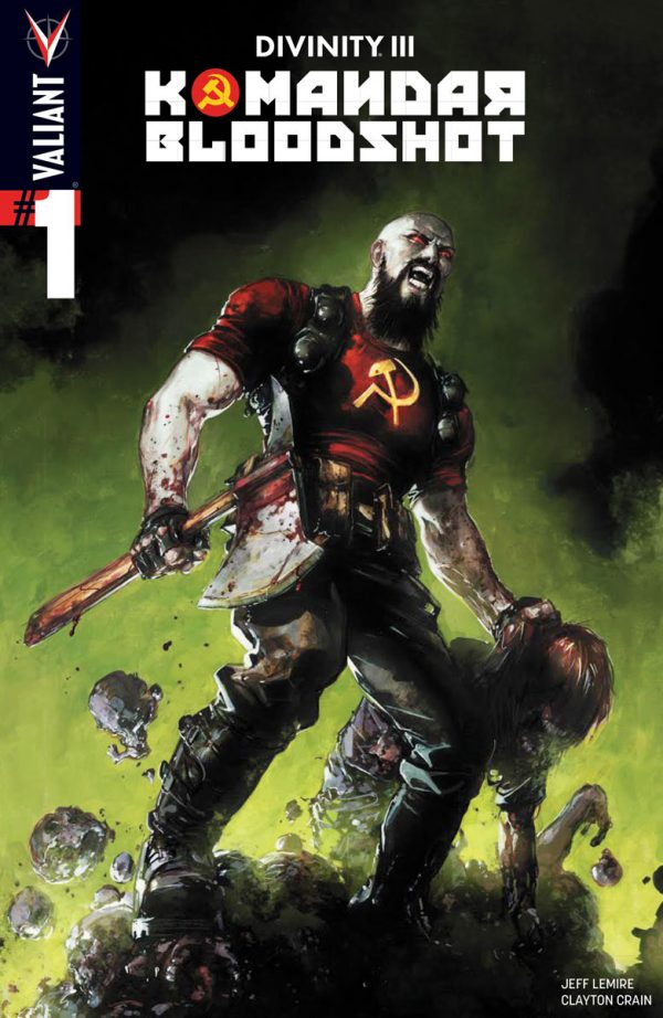 Jeff Lemire & Clayton Crain Invade the Stalinverse with DIVINITY III: KOMANDAR BLOODSHOT #1 – Coming in December