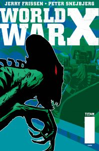 WorldWarX_#1 Cover E Peter Snejbjerg (Titan Reveals World War X – From The Artist of B.P.R.D.)