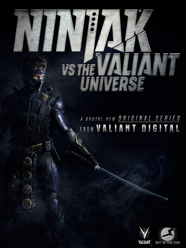 See the Trailer: Valiant Reveals Ninjak Vs The Valiant Universe- A Live Action Digital Series