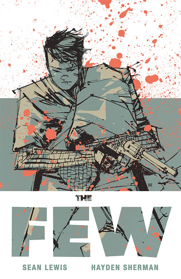 The Few Will Rise This January from Image Comics