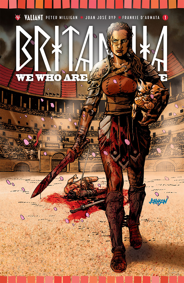 Valiant's Sold-Out Smash Hit Returns with Sequel in Britannia: We Who Are About to Die #1- Coming in April