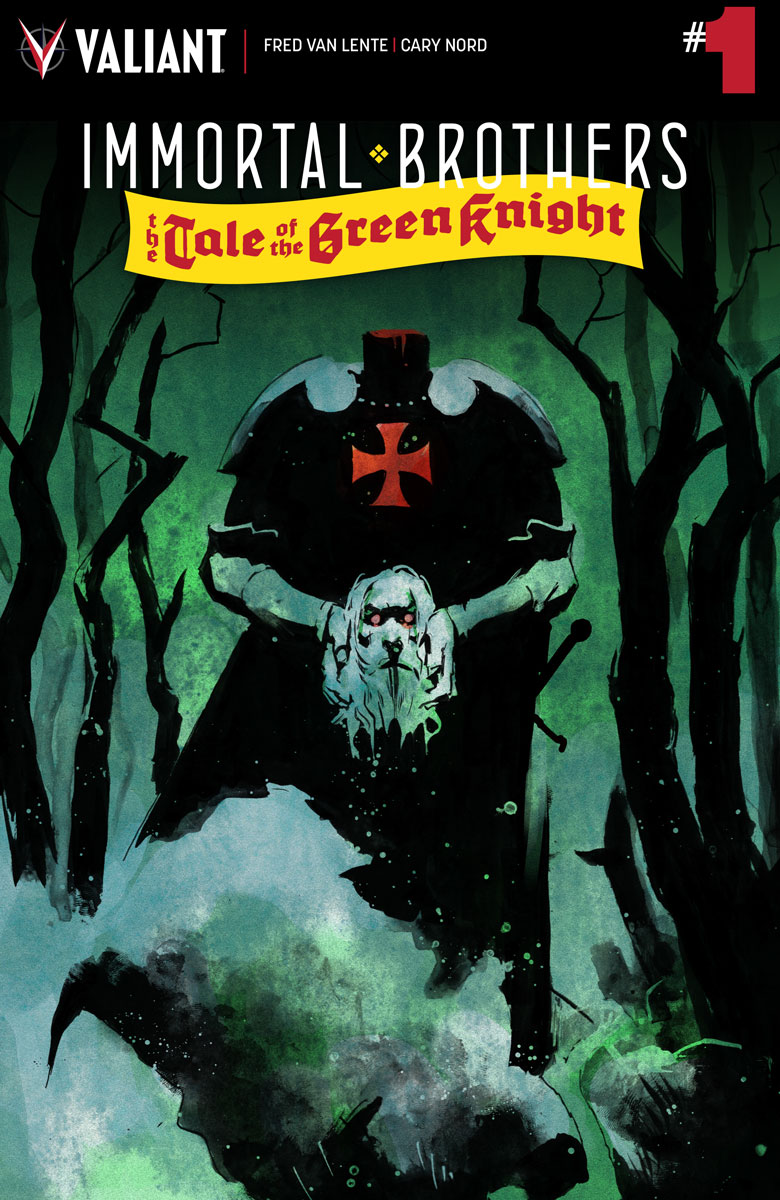 Valiant's Fred Van Lente & Cary Nord Hold Court for Immortal Brothers: The Tale of the Green Knight #1 – Coming in April