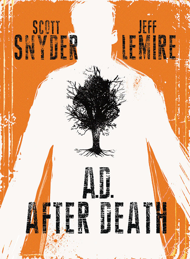 Snyder and Lemire's Poignant AD: After Death Hardcover Will Hit Stores This May