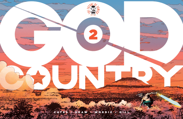 God Country #2 Review- A God Walks the Earth