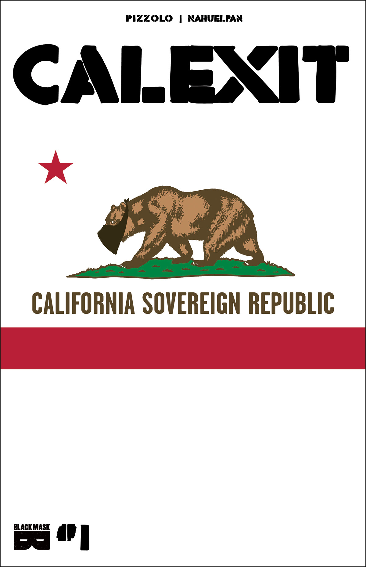 CALEXIT is Coming- A Provocative, New Comic Book from Black Mask