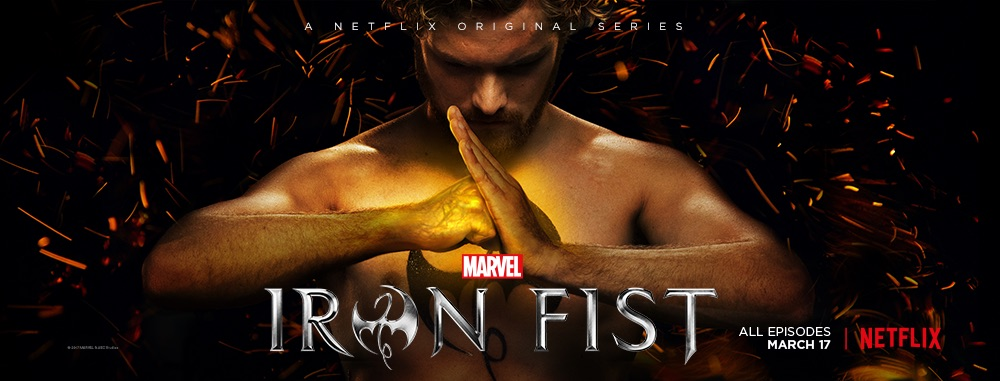 Netflix's Iron Fist Series Review: Fists of Fury