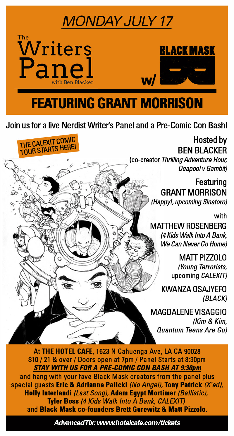 Grant Morrison featured on Nerdist Writer's Panel LIVE at Black Mask Pre-Comic Con Bash in Hollywood