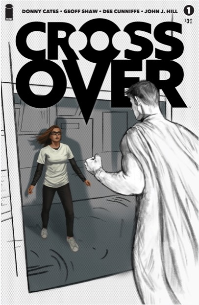 Comic Book Review: Crossover #1