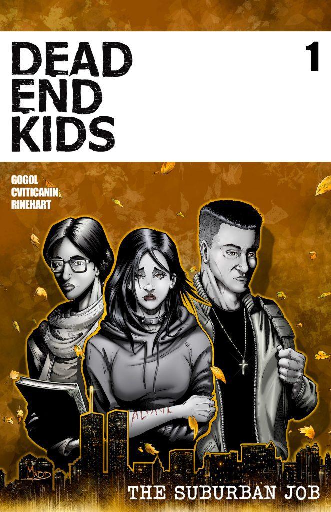 Comic Book Review: Dead End Kids- The Suburban Job #1