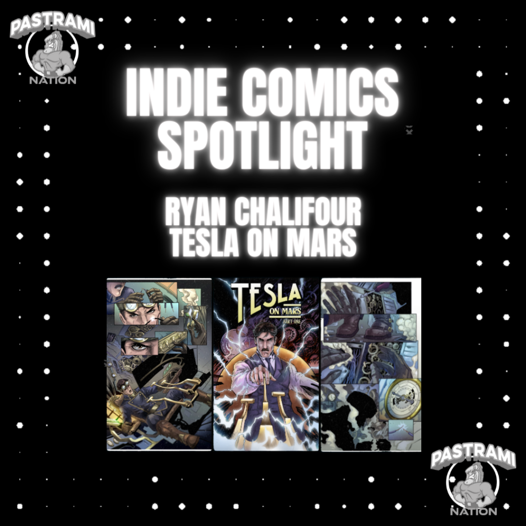 Indie Comics Spotlight: Ryan Chalifour -Tesla on Mars