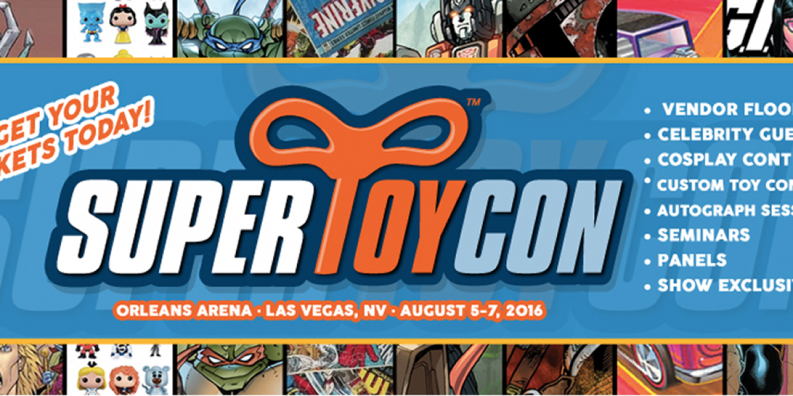 SuperToyCon Rolls Into Las Vegas This Weekend