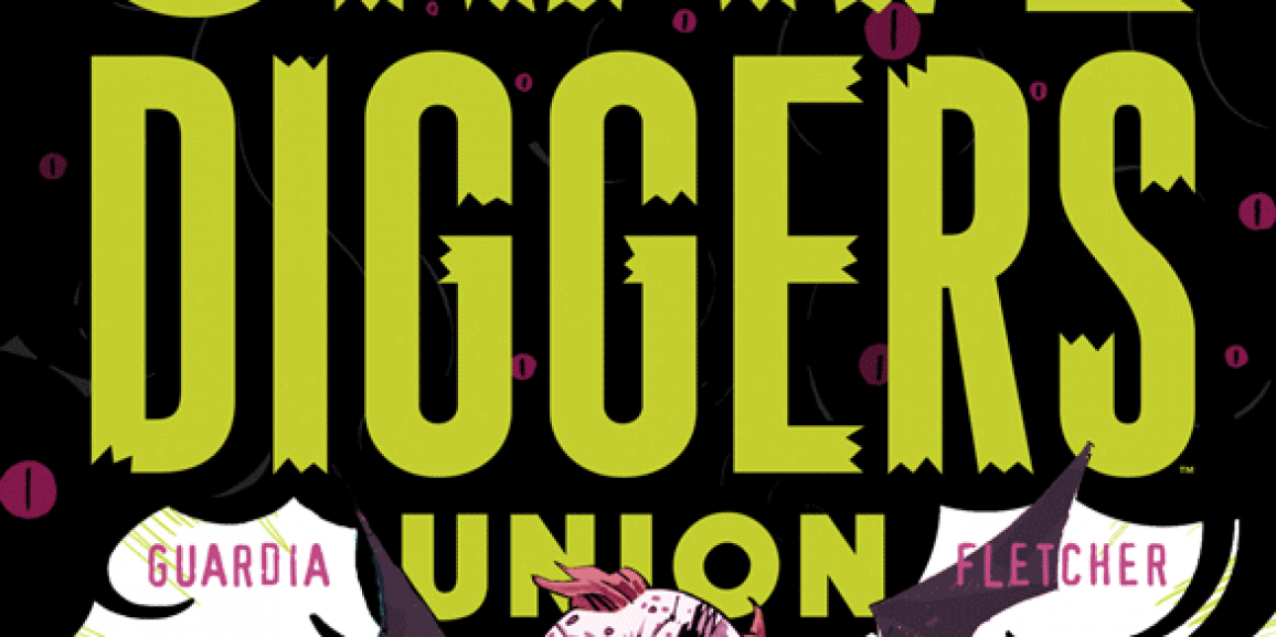Gravediggers Union #3 Review- Excellent Storytelling