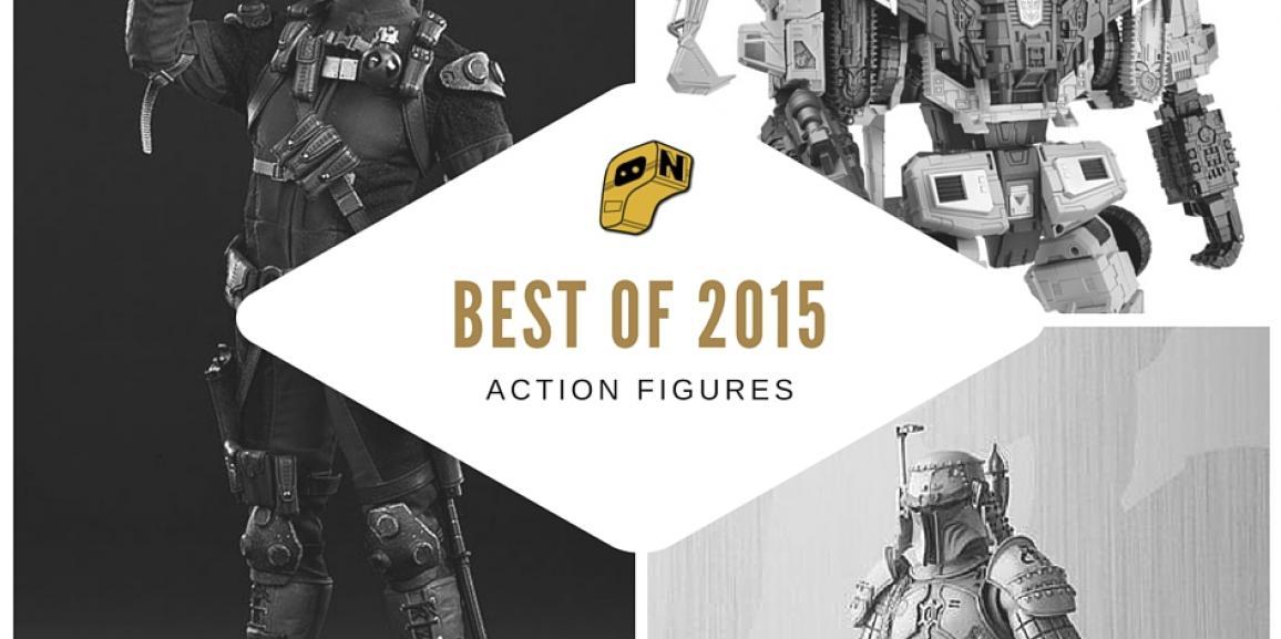 Best of 2015- Action Figures