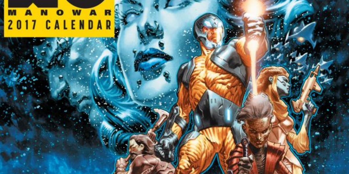 "Valiant Marks The Biggest Release Dates of 2017 with ""X-O Manowar Wednesday"" and the X-O Manowar 2017 Calendar"