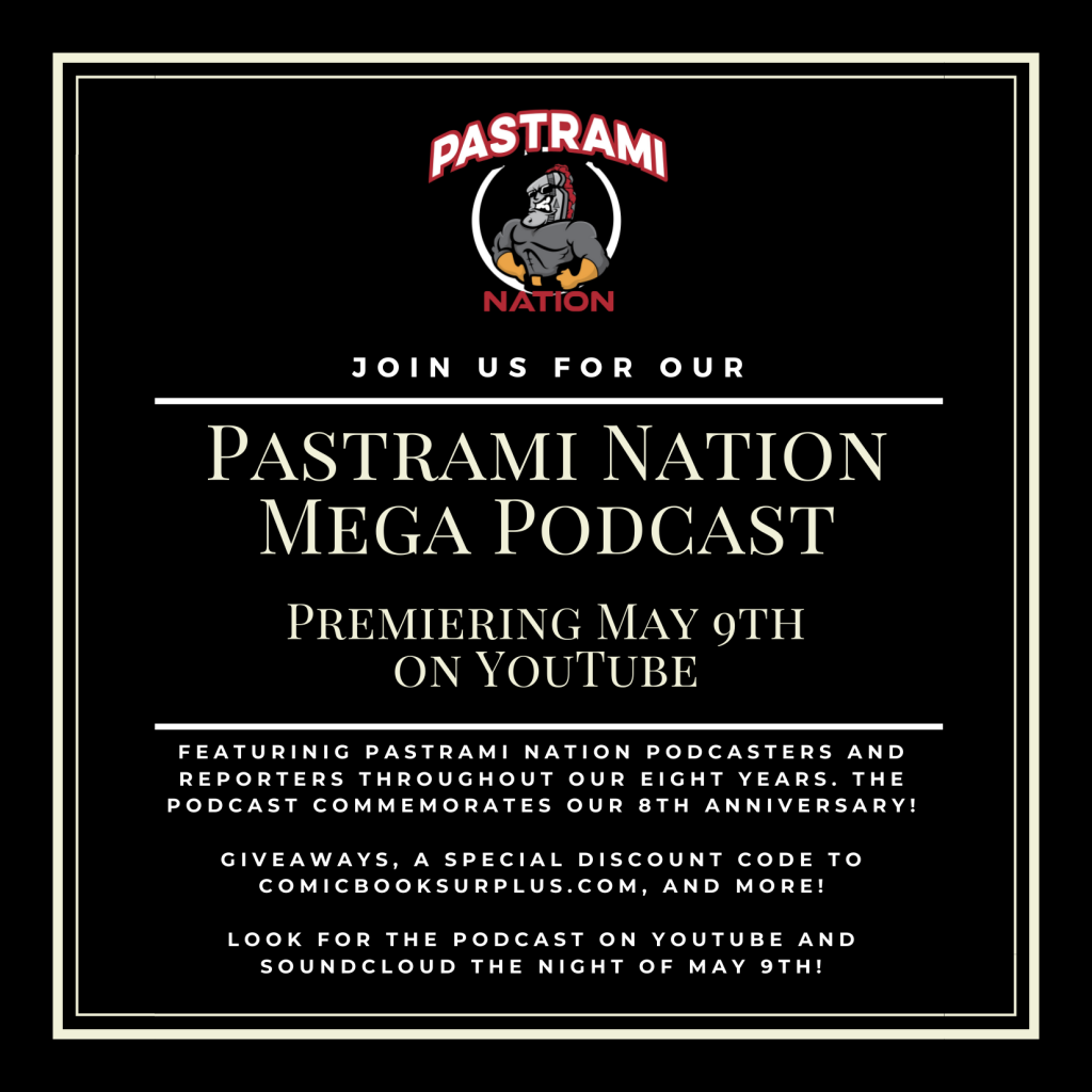 Pastrami Nation Mega Podcast Set for May 9th- Celebrate and Win!