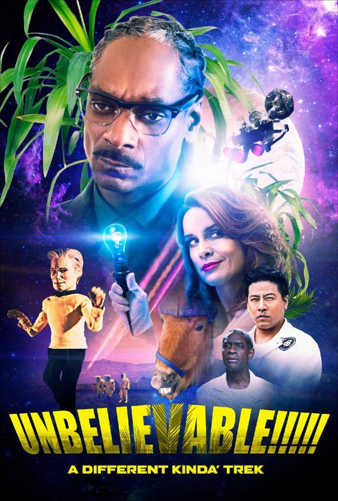 "New Poster for sci-fi parody adventure UNBELIEVABLE!!!!! with All-Star cast of 40 former""Star Trek"" actors, and Snoop Dogg, Michael Madsen, Gilbert Gottfried, Robert Davi, introducing Katarina Van Derham, Angelique Fawcette, and Emily L. Stanton"