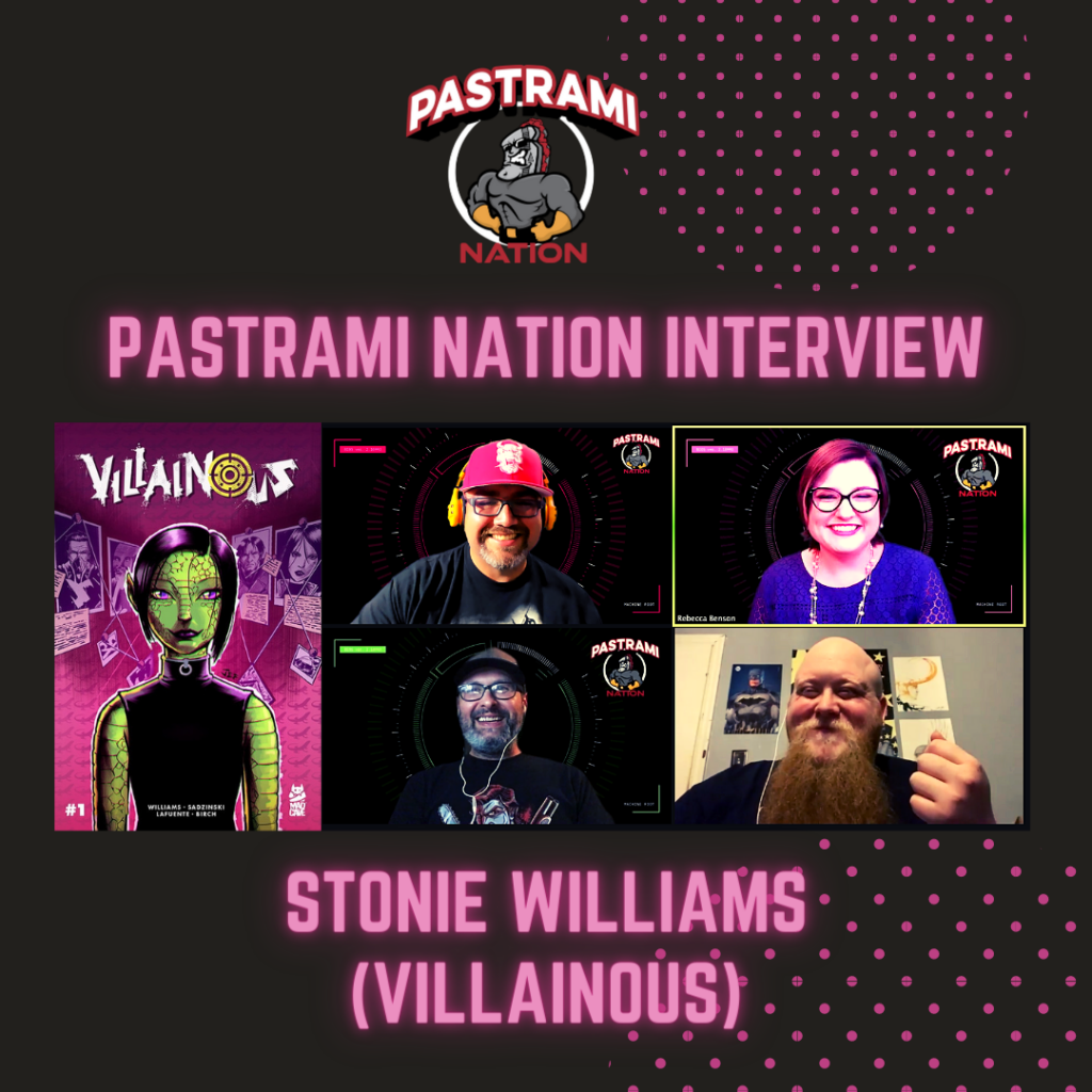 Pastrami Nation Interview: Stonie Williams- Villainous from Mad Cave Studios