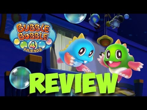 Video Game Review: BUBBLE BOBBLE 4 FRIENDS