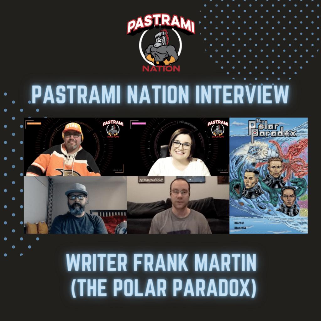 Pastrami Nation Interview: Frank Martin (The Polar Paradox)