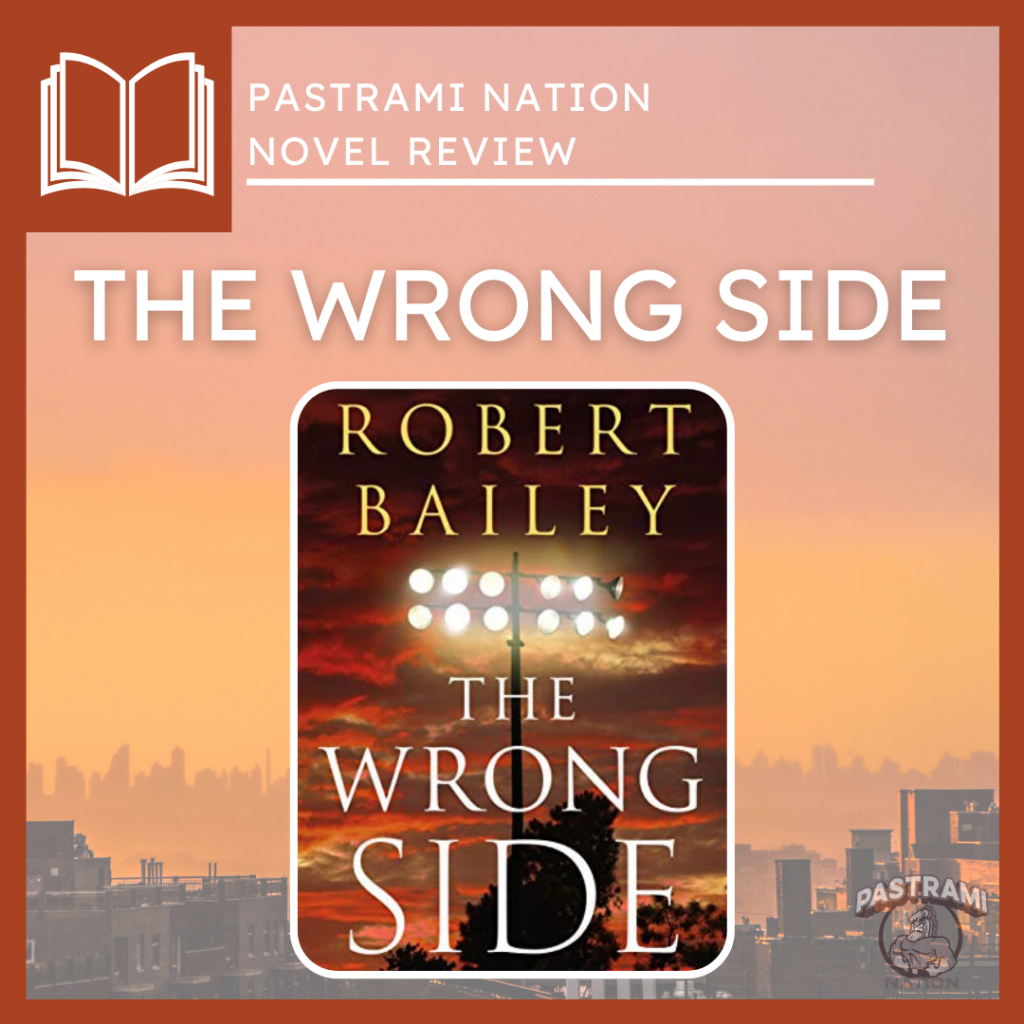 The Wrong Side: A Novel Review