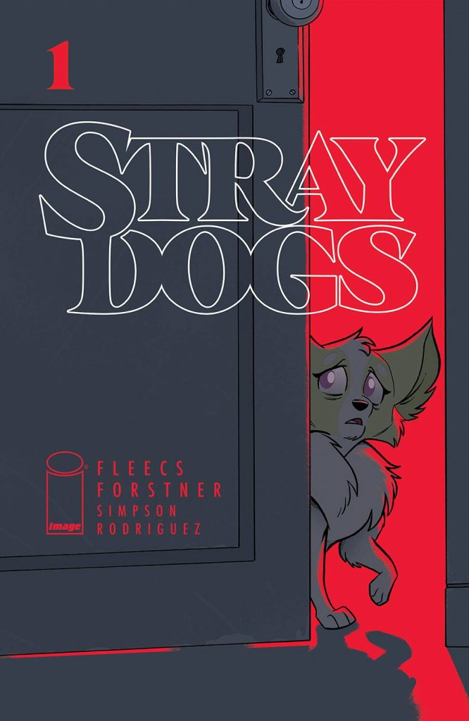 Comic Book Review: Stray Dogs #1