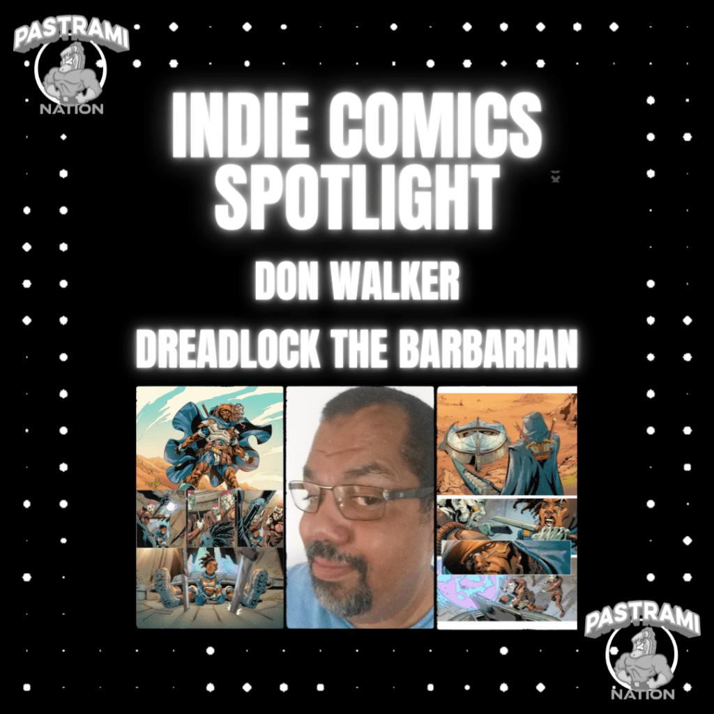 Indie Comics Spotlight: Don Walker- Dreadlock The Barbarian