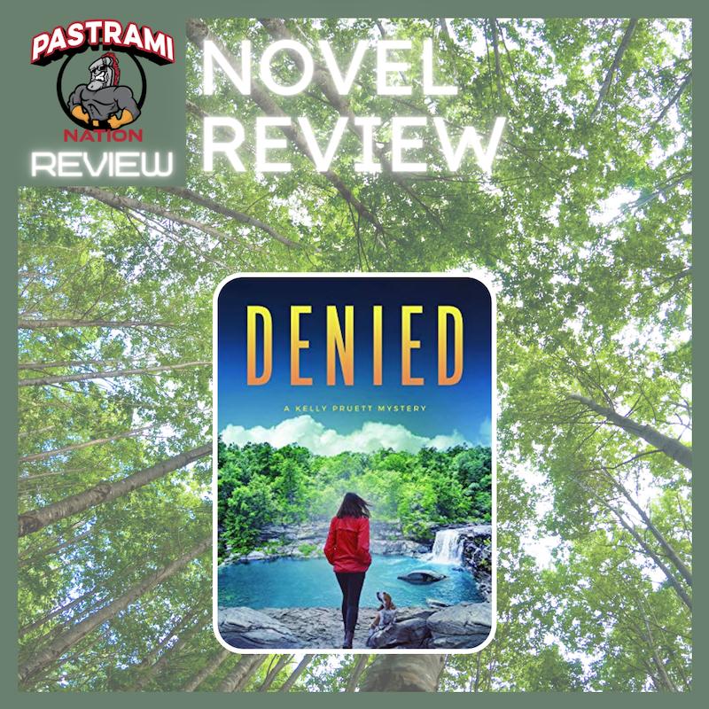 A Novel Review: Denied
