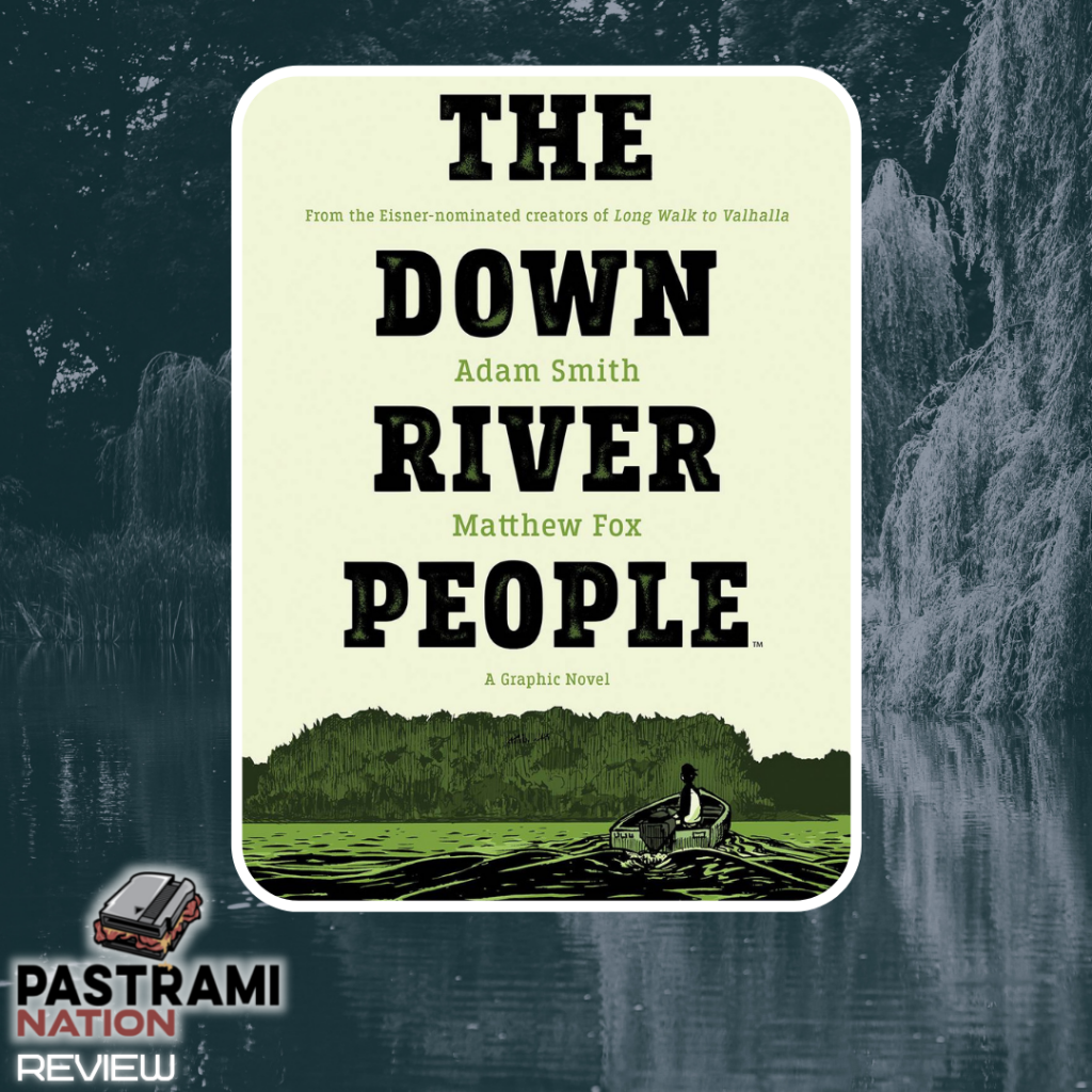 Graphic Novel Review: The Down River People