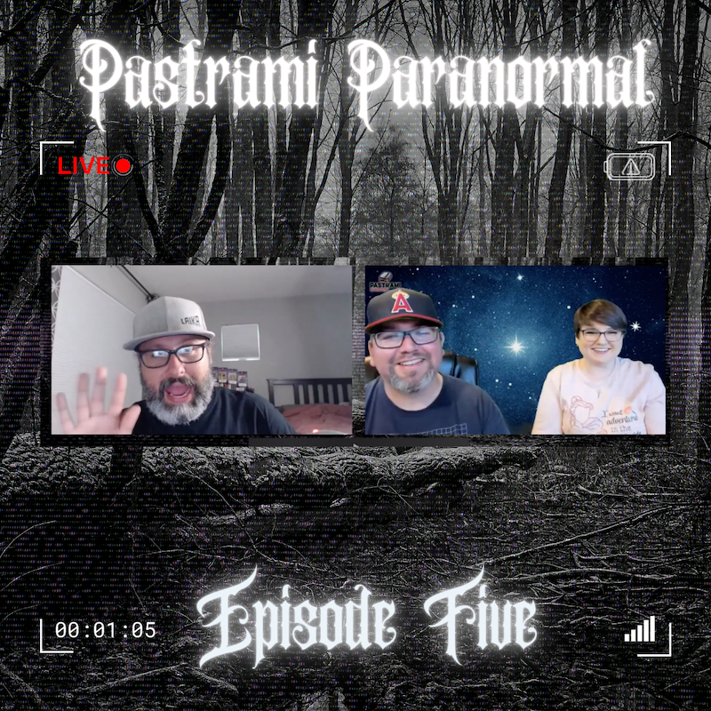 Pastrami Paranormal-Episode 5 is now LIVE