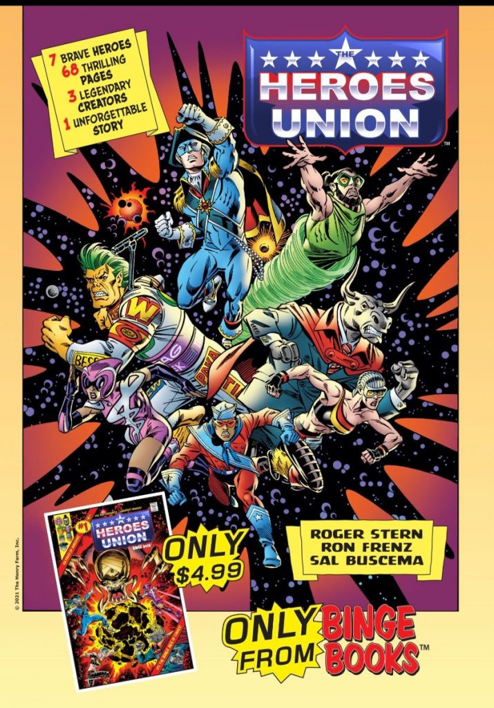 INDUSTRY LEGENDS ROGER STERN, RON FRENZ AND SAL BUSCEMA JOIN TOGETHER TO UNLEASH NEW SUPERGROUP IN THE HEROES UNION #1