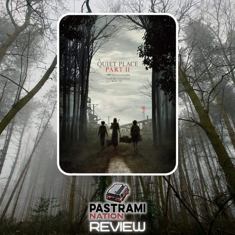 Movie Review: A Quiet Place-Part II