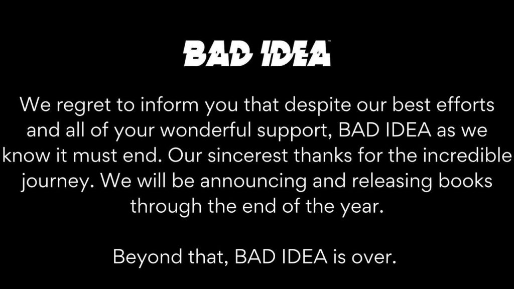 Is Bad Idea Over?