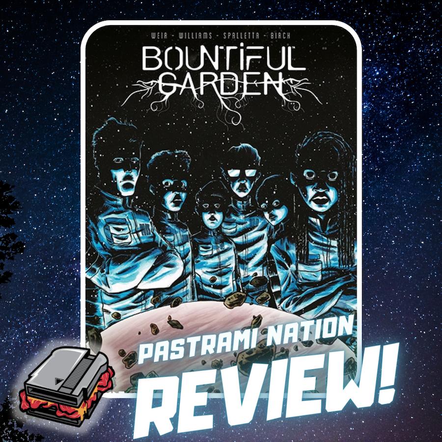 Comic Book Review: Bountiful Garden #1