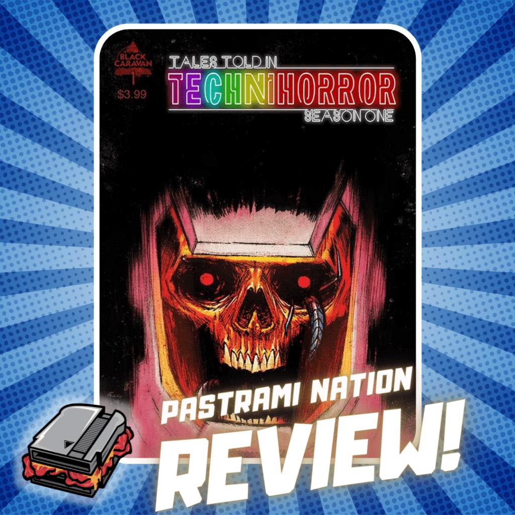 Comic Book Review: Tales Told in Technihorror Season 1