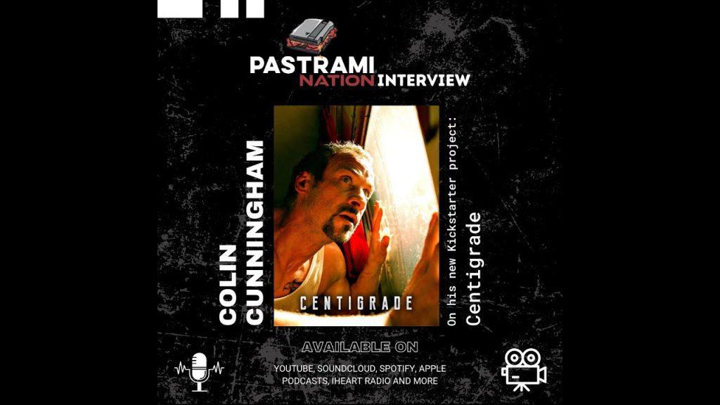 Pastrami Nation Interview: Colin Cunningham on his new Kickstarter, Centigrade